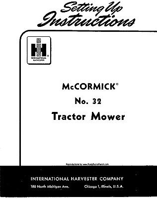 Mccormick No. 32 Sickle Mower Owners Operators And Setting Up Instruction Manual