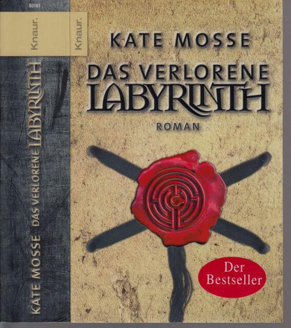 "Kate Mosse DAS VERLORENE LABYRINTH ""Es endet hier, wo es begann...""TB 2006"