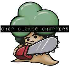Chop Blokes Choppers Tree and Stump Removal Services Blacktown Blacktown Area Preview