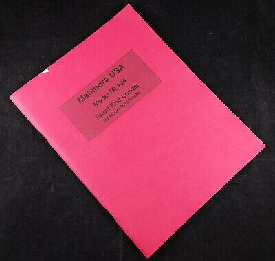 Mahindra Ml104 Front End Loader Operators Manual-parts Catalog-installation Inst