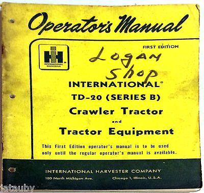 International Harvester Co. Td-20 Crawler Tractor Equipment Operators Manual