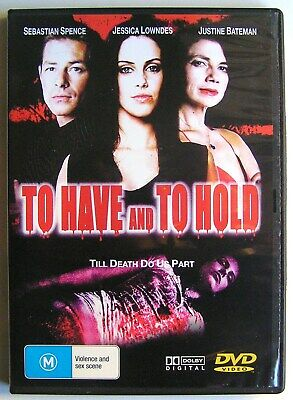 TO HAVE AND TO HOLD (2006) DVD MOVIE Justine Bateman, Sebastian - To Have And To Hold Movie