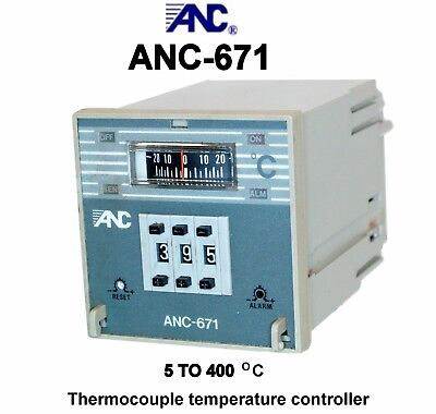 Anc-671 Temperature Controller For Thermocouple 5 To 400 Deg. C Ssr Output