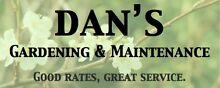 DAN'S GARDENING & MAINTENANCE Preston Darebin Area Preview