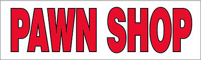 Pawn Shop Vinyl Banner Sign 3x10 Ft - Wb