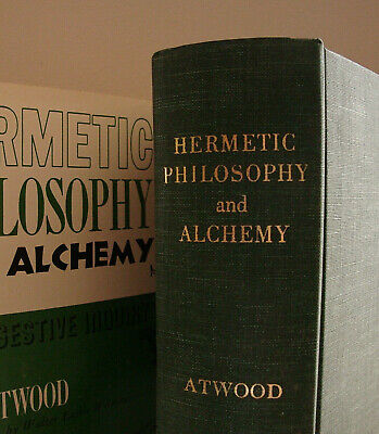 Rare ALCHEMY by Atwood / HARDCOVER OCCULT HERMETIC PARACELSUS IAMBLICHUS BOEHME