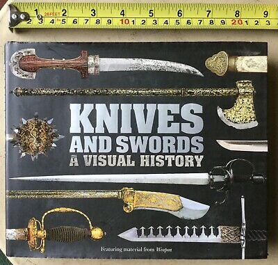 KNIVES AND SWORDS A Visual History by Chris McNab(2010,1st US edition ,Hardcover