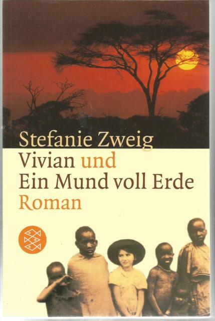 Vivian und Ein Mund voll Erde von Stefanie Zweig / Buch