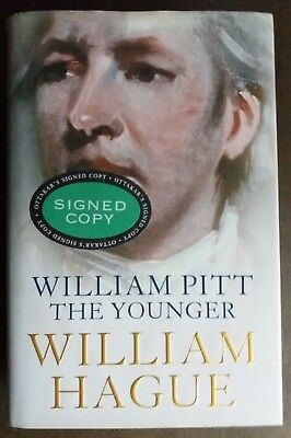 William Pitt the Younger A Biography SIGNED William Hague Hardback 2004 Book 1st for sale  Northallerton