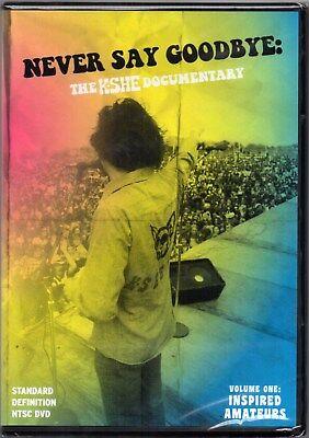 Never Say Goodbye  The Kshe Documentary  Vol 1  Inspired Amateurs  Std  Dvd  New