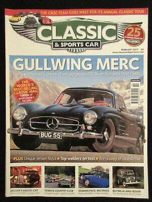 Classic & Sports Car Magazine Feb 2007 - Merc Gullwing, Jensen Nova, Audi RS2