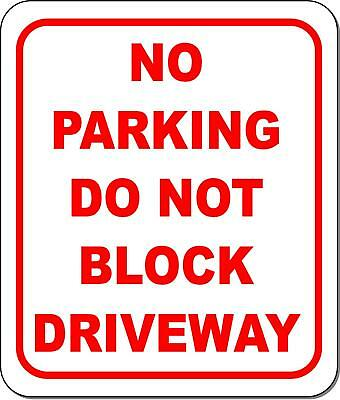No Parking Do Not Block Driveway Metal Outdoor Sign Long-lasting