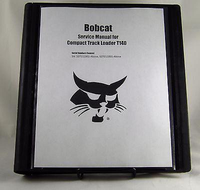 Bobcat T140  Compact Track Loader Service Manual