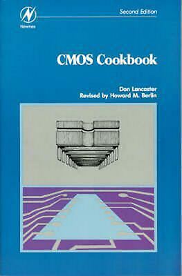 CMOS Cookbook by Don Lancaster (English) Paperback Book Free - Cmos Cookbook