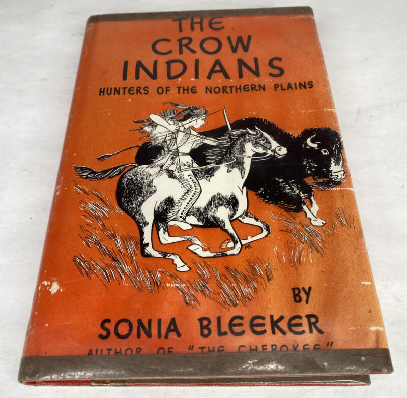 THE CROW INDIANS NATIVE AMERICAN SONIA BLEEKER HB DJ EX-LIBRARY COLLECTIBLE