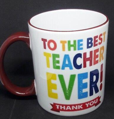 To the best teacher ever coffee mug cup ](Teacher Coffee Mugs)