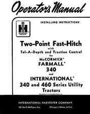 FARMALL 340 & IH 340 460 TWO POINT FAST HITCH Operators