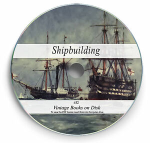 Vintage Ship Building Books on DVD Naval Marine Design Engineering Boat Yacht J2