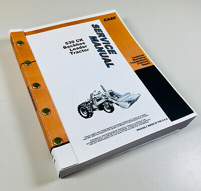 Case 530 Ck Tractor Loader Backhoe Service Repair Manual Construction King 530ck