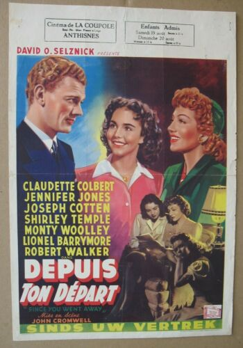 SINCE YOU WENT AWAY 1944, Original Belgian Poster, Colbert, Cotton, Temple, WWII