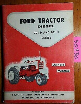 Ford 701-d 741-d 771-d 901-d 941-d 971-d 981-d Diesel Tractor Operator Manual 58