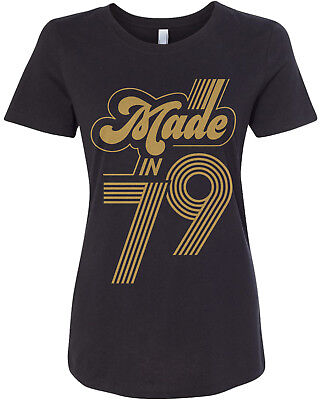 Made In 1979 Women's Fitted T-Shirt 40th Birthday Party Gift Idea - 40 Birthday Ideas
