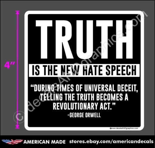 TRUMP 2020 2024 STICKER TRUTH GEORGE ORWELL ANTI DEMOCRAT DECAL