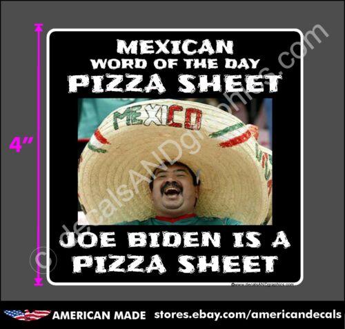 TRUMP 2020 2024 STICKER MEXICAN WORD PIZZA SHEET ANTI DEMOCRAT MAGA DECAL