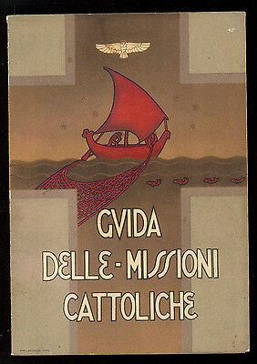 GUIDA DELLE MISSIONI CATTOLICHE UNIONE MISSIONARIA DEL CLERO IN ITALIA 1934