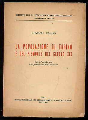 MELANO GIUSEPPE LA POPOLAZIONE DI TORINO E DEL PIEMONTE NEL SECOLO XIX 1961