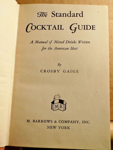 1944 Early Edition THE STANDARD COCKTAIL GUIDE Drinks MARTINIS Juleps BARWARE