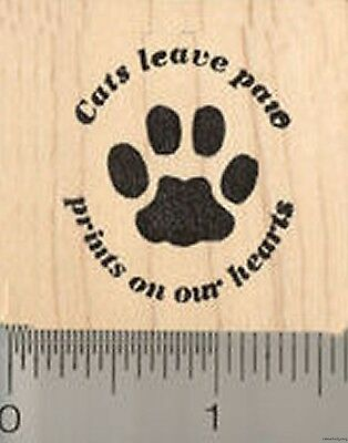 Cat Rubber Stamp, Cats leave paw prints on our hearts Saying D4909 - Paw Print Stamp