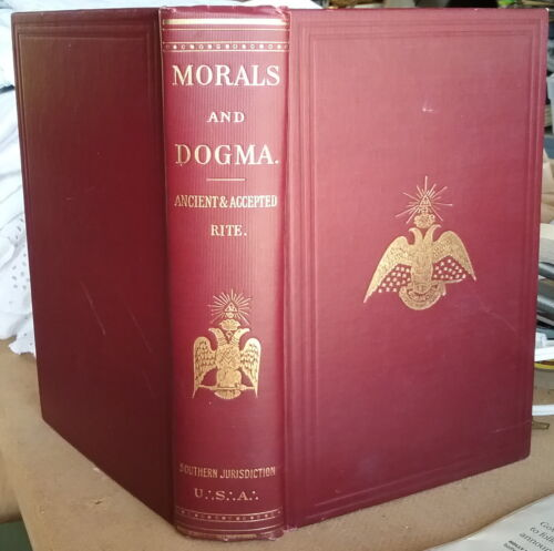 Morals & Dogma of Ancient & Accepted Rite of Freemasonry 1927 Vtg Book
