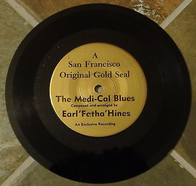 45 Rpm Jazz By Earl  Fatha  Hines   The Medi Cal Blues  On San Francisco Gold