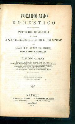 CARENA GIACINTO VOCABOLARIO DOMESTICO D'ARTI E MESTIERI PRONTUARIO VOCABOLI 1859