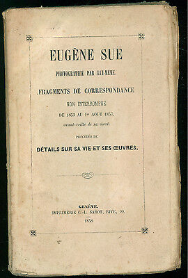 SUE EUGENE PHOTOGRAPHIE PAR LUI MEME FRAGMENTS DE CORRESPONDENCE  SABOT 1858