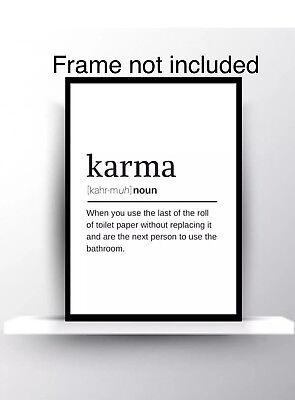 Karma Bathroom Wall Hanging Poster Print Quote Decor Art Home Funny Gift