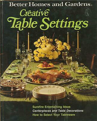 Creative Table Settings 1973 Better Homes and Gardens Holiday Entertain Dining