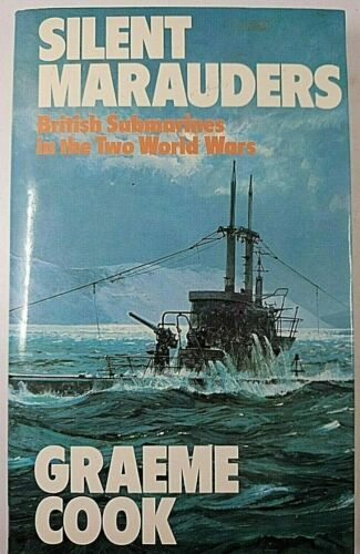 WW1 WW2 British RN Submarine Silent Marauders Reference Book