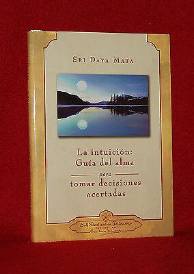Yogananda - La Intuicion: Guia Del Alma - Hc Spanish
