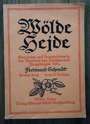 Ferdinand Schmidt Wölde Heide Teil 3 Mundart des Jeschken und Isergebirges 1920