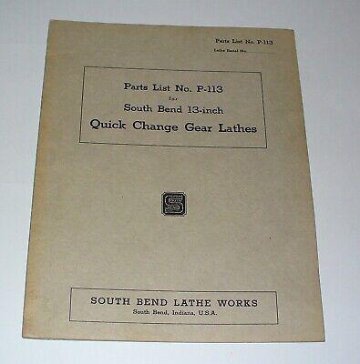 Original South Bend Parts List No. P-113 For 13 Quick Change Gear Lathes