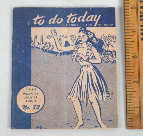 1945 WWII Era To Do Today Honolulu Hawaii Travel and Leisure Guide Soldier R&R