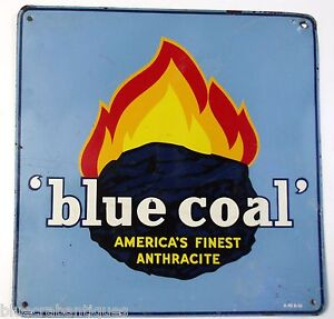 1955-Blue-Coal-America-039-s-Finest-Anthracite-PORCELAIN-ADVERTISING-SIGN