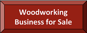 Woodworking Business for Sale - Newmarket