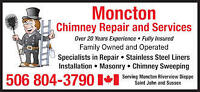 Moncton chimney repair and services 506 804-3790 or 506 864-0826
