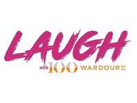 LAUGH WITH 100 WARDOUR ST