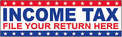 Income Tax File Your Return Here Vinyl Banner Sign - 3x10 Ft Rwb