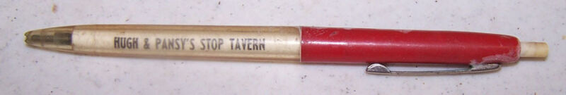 Vintage HUGH & PANSY'S STOP TAVERN Ink Pen WEST TERRE HAUTE INDIANA