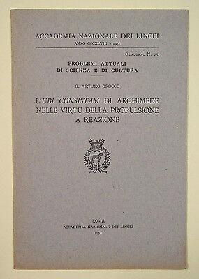 Crocco UBI CONSISTAM ARCHIMEDE VIRTU PROPULSIONE REAZIONE 1951 Lincei